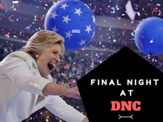 Highlights from the closing night of the Democratic National Convention.