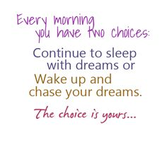 I'll have to remind myself of this one when I wake up for my 8'o clock class!