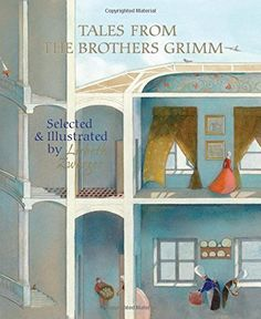 Tales from the Brothers Grimm: Selected and Illustrated by Lisbeth Zwerger by Brothers Grimm http://www.amazon.com/dp/9888240536/ref=cm_sw_r_pi_dp_UjD9vb0A6SRS4