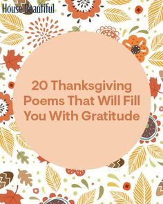 20 Poems That Will Fill You With Gratitude on Thanksgiving and Beyond
