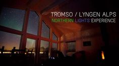 Kuzey Işıkları Deneyim Hikayesi / Tromso / Norveç