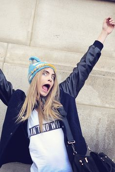 Cara Delevingne reminds me of how I would act if I were a super model