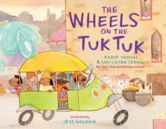 """In this twist on the classic song """"The Wheels on the Bus,"""" the wheels on the tuk tuk go round and round all over the city in India."""
