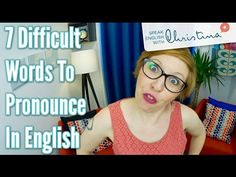 7 Difficult Words To Pronounce in English - Improve your pronunciation i...