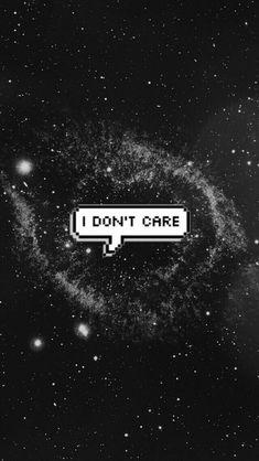 I don't care Wallpaper