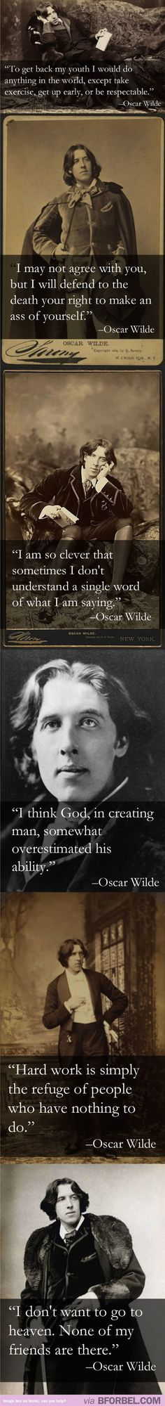 Oscar Wilde is just the sassiest person who lived in his time Yes.