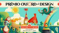 O Prêmio Oxford de Design 2018, cujo tema é Folclore pelo mundo: o encontro da imaginação com a arte.