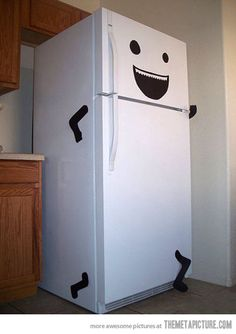 Is your fridge running? well then you better go catch it! This would be a hilarious April Fool's Day joke :)