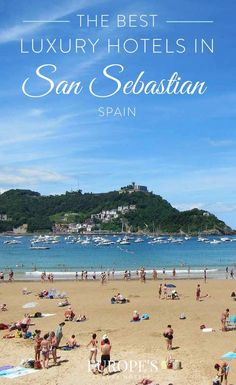 San Sebastian, Spain | Planning a trip to San Sebastian Spain? Here are out top picks for the best hotels to stay at.