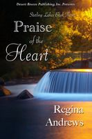 Sterling Lakes Book Three: Praise of the Heart