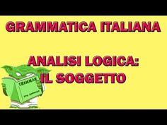 Grammatica italiana - Analisi logica: il soggetto