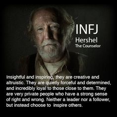 Awwww Hershel!! INFJ