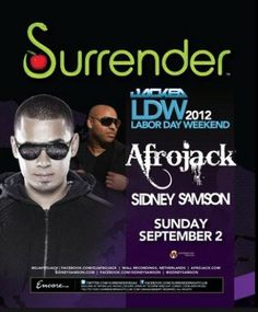 Labor Day Weekend Featuring Afrojack and Sidney Samson
