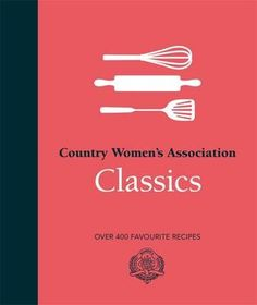 Booktopia has Country Women's Association Classics, Over 400 Favourite Recipes by Country Women's Association (CWA). Buy a discounted Hardcover of Country Women's Association Classics online from Australia's leading online bookstore. Cob Loaf, Books Australia, Tomato Relish, Best Cookbooks, Country Women, Cookery Books, Book Week, Penguin Books, Fun Cooking