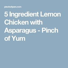 5 Ingredient Lemon Chicken with Asparagus - Pinch of Yum