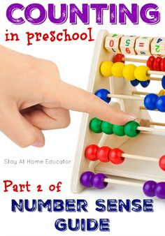 Counting in Preschool – Part 2 of Number Sense Guide. This has absolutely everything a teacher needs to know about teaching counting. Tips for teaching counting to preschoolers and beyond.