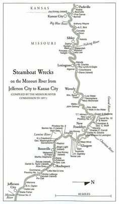 If you want to know how dangerous it was to pilot a steamboat on the Missouri, take a look at this map showing steamboat wrecks! Missouri River, Kansas City Missouri, Anthony Wayne, What Kind Of Man, Adventures Of Huckleberry Finn, Jefferson City, Steamboats, Mountain Man, Writing A Book