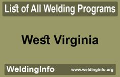 Check a list of all Welding Programs in West Virginia, the United States. Welding Programs, West Virginia, Programming, United States, The Unit, Check, Coding