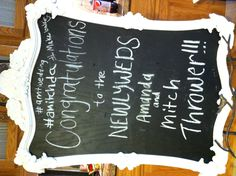 Chalkboard sign at wedding reception made by my mom. Really? #makebabies ?!