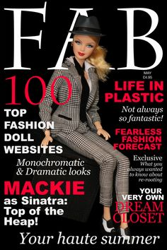 FAB magazine May issue cover. FAB is a (non-existent) magazine for lovers of Fashion AND Barbie®. In this photo: Sinatra™ Barbie® doll is ou. Barbie Miss, Barbie Skipper, Barbie House, Fashion Royalty Dolls, Fashion Dolls, Barbie Tumblr, Barbie Doll Accessories, Diy Accessories, Barbie Basics
