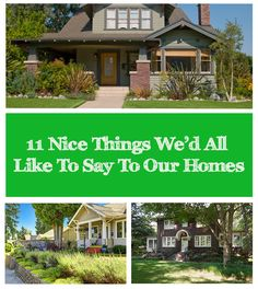 11 Nice Things We'd All Like To Say To Our Homes