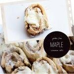Gluten Free Maple Cinnamon Rolls | Mary Fran, Cupcake Therapist  | G-Free Foodie #GlutenFree