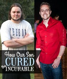 """See the phenomenal transformation of a young man who took charge of his own healing and cured an """"incurable"""" condition. His story is a testament to how the body can cure just about anything when treated properly. #ealthandfitness"""