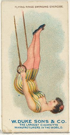 Trade cards from the Gymnastic Exercises series (N77), issued in a set of 25 cards in 1887 to promote W. Duke Sons & Co. brand cigarettes.  Credit Line: The Jefferson R. Burdick Collection, Gift of Jefferson R. Burdick via MMA.