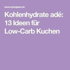 Kohlenhydrate adé: 13 Ideen für Low-Carb Kuchen