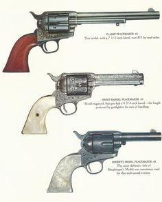 A next generation of wild west handguns, these were used by lawmen and outlaws alike.