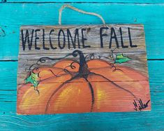 Welcome Fall reclaimed wood / old fence/ pallets hand painted pumpkin painting on wood pallets hand painted by Bill Miller of Miller's Art by MillersArt on Etsy Autumn Painting, Autumn Art, Painting On Wood, Pumpkin Painting, Painting Pallets, Art On Wood, Pumpkin Canvas, Fall Paintings, Wood Paintings