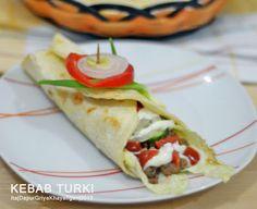 Dapur Griya Khayangan: Membuat Tortilla dan Kebab Turki Sendiri