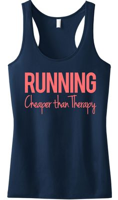 Motivation for #Marathon #Runners or those on the #Run! #RUNNING Cheaper Than Therapy Tank Top Black by NobullWomanApparel, $24.99 on Etsy. Click here to buy https://www.etsy.com/listing/186800402/running-cheaper-than-therapy-tank-top?ref=shop_home_active_4