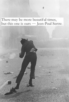 Sharing some great quotes #sartre #times #quotes #inspiration