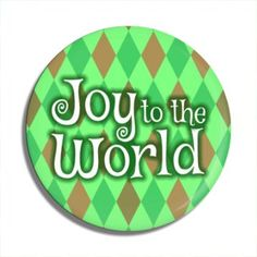 Funny Buttons - Custom Buttons - Promotional Badges - Christmas Pins - Wacky Buttons - Joy To The World Christmas Buttons, Christmas Holidays, Funny Buttons, Custom Buttons, Joy To The World, Pin Badges, Christmas Shopping, Unique, Christmas Vacation