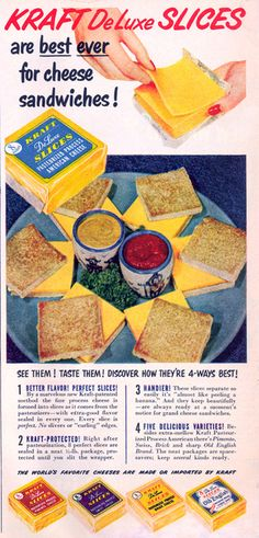 Kraft DeLuxe Slices - remember cheese slices before they were wrapped!