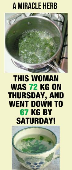 This Woman Was 72 Kg On Thursday, And Went Down To 67 Kg By Saturday!She Used This Miracle Herb