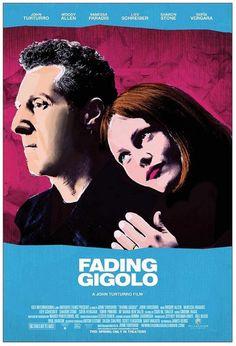 'Fading Gigolo' Poster with John Turturro and Vanessa Paradis See Movie, Film Movie, Fading Gigolo, In Cinemas Now, John Turturro, Liev Schreiber, Vanessa Paradis, Great Films, Photoshop Illustrator