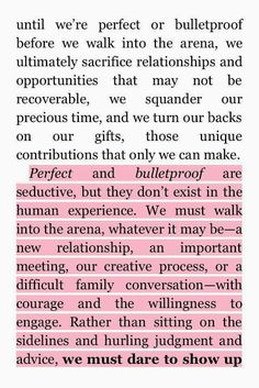 We Must Dare To Show Up. Brene Brown; Daring Greatly