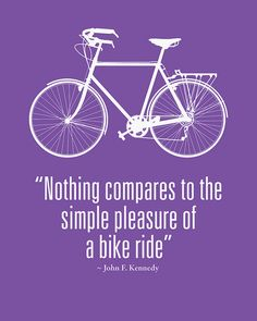John F. Kennedy Cycling quote!!!