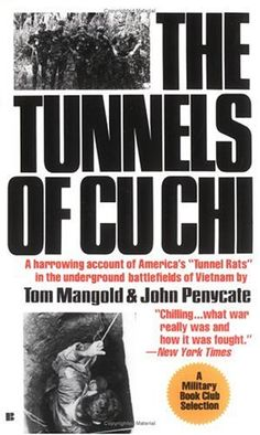 The Tunnels of Cu Chi by Tom Mangold and John Penycate...my Daddy is in this book! http://photo.goodreads.com/books/1172261686l/156160.jpg