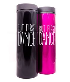 But First, Dance - Tumblers in black and fuchsia