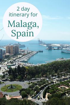 Adoration 4 Adventure's 2 day itinerary for Malaga, Andalusia, Spain including Passeo del Parque, Malagueta, Alzacaba, and budget food recommendations.