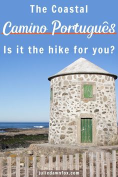 Find out what the Coastal Portuguese Camino de Santiago route involves stage by stage, which days are by the ocean, when to go & practical tips Visit Portugal, Portugal Travel, Top Travel Destinations, Europe Travel Tips, European Destination, European Travel, Camino Portuguese, Best Countries To Visit, Natural Park