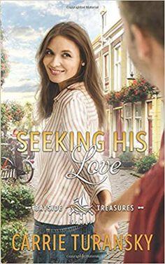 Seeking His Love (Bayside Treasures Series): Carrie Turansky: 9781733529204: Amazon.com: Books