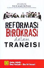 Reformasi Birokrasi dalam Transisi.Defny Holidin - AJIBAYUSTORE