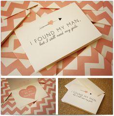 bridesmaids - I found my man but I still need my girls <3