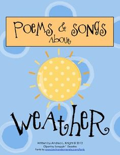 This packet includes songs and poems that can be integrated into your study of weather. Preschool Weather, Preschool Music, Weather Activities, Kindergarten Science, Science Classroom, Teaching Science, Science For Kids, Science Activities, Science Ideas