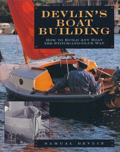 Why is stitch-and-glue boatbuilding so popular? Any number of construction methods will produce a beautiful boat. But for the backyard builder with limited experience and a tight budget, the choice is