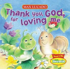Little Hermie and the baby bug garden friends teach little ones about God's love for them.